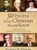 50-people-every-christian-should-know