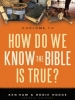 how-do-we-know-the-bible-is-true-203x300